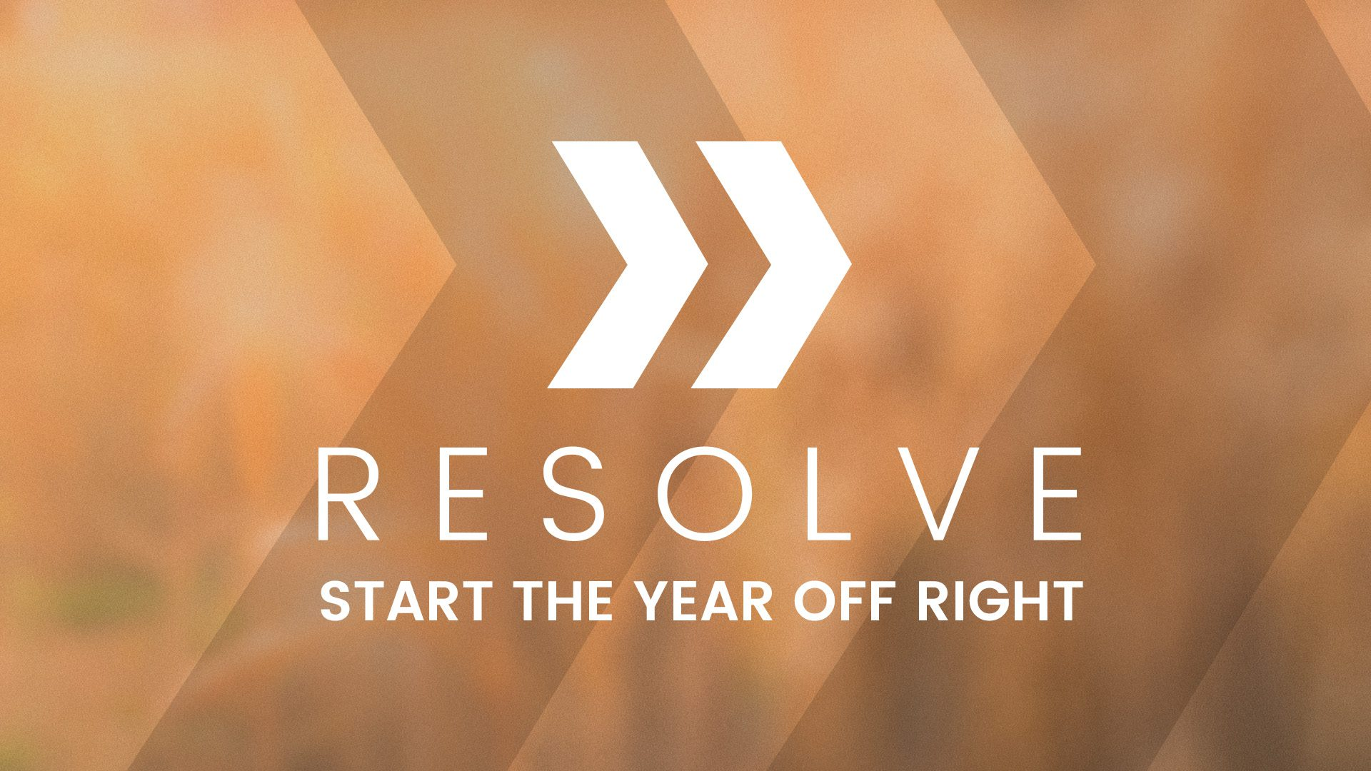 Resolve 2018: Start the year off right